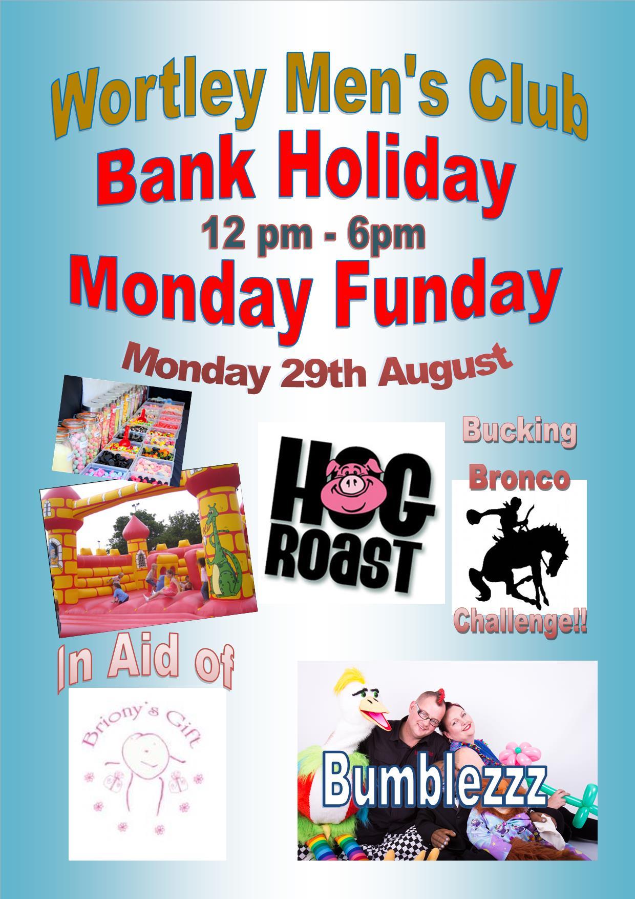 Bank Holiday Monday Funday